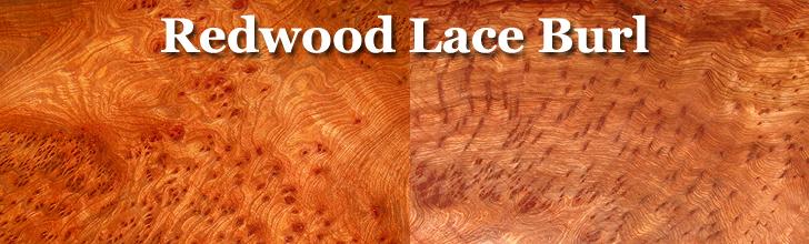 redwood lace burl wood
